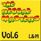 The Reggae Masters: Vol. 6 (L & M)