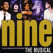 Nine: The Musical (New Broadway Cast Recording)