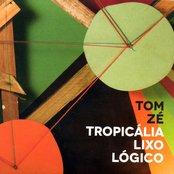 Tropicália Lixo Lógico