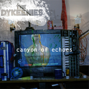 album Canyon Of Echoes by The Dykeenies
