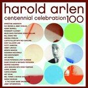 Harold Arlen Centennial Celebration 100