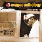 Reggae Anthology-Anything Test Dead
