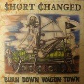 "Burn Down Wagon Town 7"""
