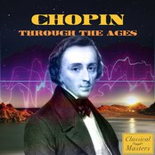 Chopin Through The Ages
