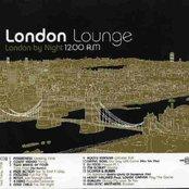 London Lounge: London by Night 12.00 A.M.