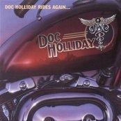 Doc Holliday Rides Again...