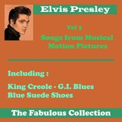 Elvis Presley the Fabulous Collection, Vol. 3 - Songs from Musical Motion Pictures