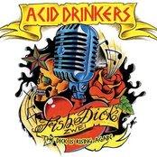 Acid Drinkers - Fishdick Zwei