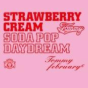 "Strawberry Cream Soda Pop ""Daydream"""