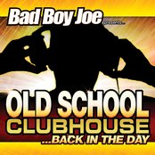 Old School Clubhouse Back in the Day