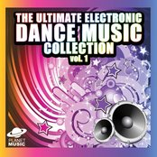 The Ultimate Electronic Dance Music Collection Vol. 1