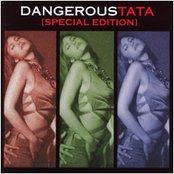 Dangerous Tata Special Edition