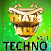That's All Techno, Vol. 1