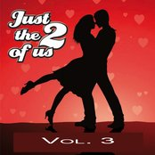 Just The Two Of Us Vol. 3