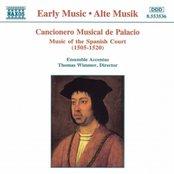 Cancionero Musical de Palacio: Music of the Spanish Court