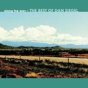 Along The Way: The Best Of Dan Siegel