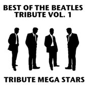 Best Of The Beatles Tribute Vol. 1