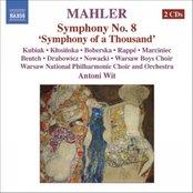 """MAHLER: Symphony No. 8, """"Symphony of a Thousand"""""""