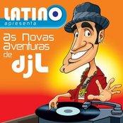 Latino Apresenta: As Novas Aventuras Do DJ L