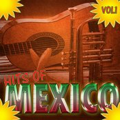 Hits Of Mexico Vol 1