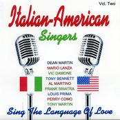 Italian - American Singers - Vol. Two
