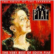 The Voice Of The Sparrow-The Very Best Of Edith Piaf
