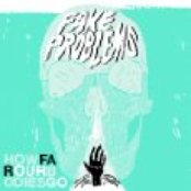 Fake Problems - How far our bodies go