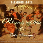 Gershwin Plays  Rhapsody in Blue and Other Favourites (Digitally Remastered)