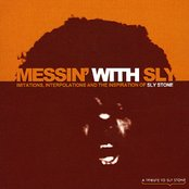 Messin' With Sly - A Tribute to Sly Stone