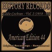 Eddie Cochran, Vol. 2 (1958 - 60) (History Records - American Edition 44 - Original Recordings - Remastered)