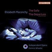 Maconchy, E.: Sofa (The) / The Departure [Opera]