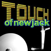 Touch of New Jack