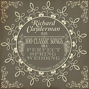 Richard Clayderman Plays 100 Songs for a Perfect Spring Wedding: Over 5 Hours of Romantic Piano Music