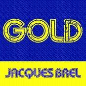 Gold: Jacques Brel