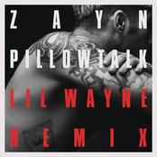 PILLOWTALK (Remix) [feat. Lil Wayne] - Single