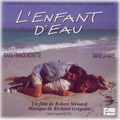L'enfant D'eau: Original Soundtrack (L'enfant D'eau: Bande Originale Du Film)