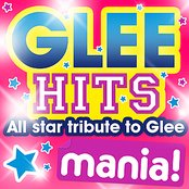 Glee Hits Mania - All Star Tribute to Glee