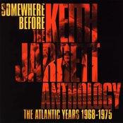 Somewhere Before: The Keith Jarrett Anthology The Atlantic Years 1968-1975