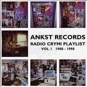 Ankst Records: Radio Crymi Playlist Vol. 1 1988-1998