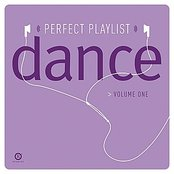 Perfect Playlist Dance, Vol. One