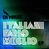 Italiani Farlo Meglio EP