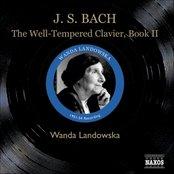 BACH, J.S.: The Well-Tempered Clavier, Book II (Landowska) (1951-1954)