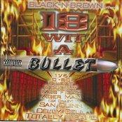18 Wit a Bullet