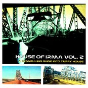 House of Irma, Vol. 2 (A Travelling Guide Into Trippy House)