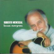 album Bossa Evergreen by Roberto Menescal