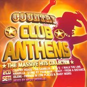 Country Club Anthems - The Massive Hits Collection