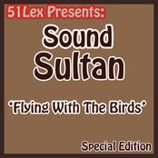 51 Lex Presents Flying with the Birds