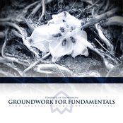 Groundwork for Fundamentals (Demo Archive Volume I)