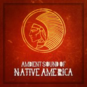 Ambient Sound of Native America