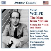 WOLPE: The Man from Midian / Violin Sonata